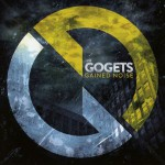 The Gogets // Gained Noise