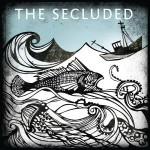 The Secluded // The Secluded