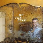 Mick Flannery // By The Rule