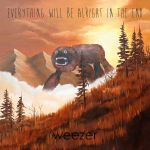 Weezer – Everything Will Be Alright In The End