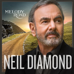 Neil Diamond // Melody Road