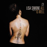 Lisa Simone // All Is Well