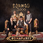 Django 3000 // Bonaparty