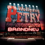 Wolfgang Petry // Brandneu
