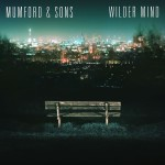 Mumford & Sons // Wilder Mind
