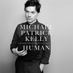 Michael Patrick Kelly // Human