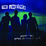 The Libertines // Anthems For Doomed Youth