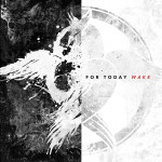 For Today // Wake
