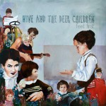Nive Nielsen & The Deer Children // Feet First
