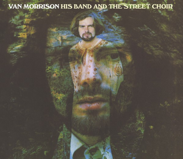 Van Morrison Astral Weeks Amp His Band And The Street