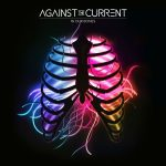 Against The Current // In Our Bones