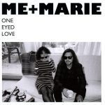 Me+Marie // One Eyed Love