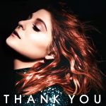 Meghan Trainor // Thank You