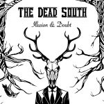 The Dead South // Illusion & Doubt