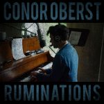 Conor Oberst // Ruminations