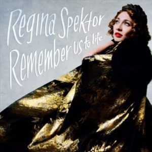Regina Spektor - Remember us to Life Cover