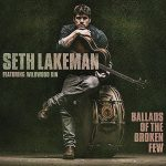 Seth Lakeman Ballads Of The Broken Few Cover