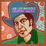 Jeb Loy Nichols The Country Hustle Cover