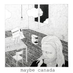Maybe Canada Ruined Hearts Cover