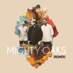 Mighty Oaks Dreamer Cover