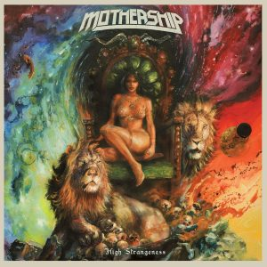 Mothership High Strangeness Cover