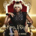 Mary J Blige Strength Of A Woman Cover