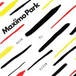 Maximo Park Risk To Exist Cover