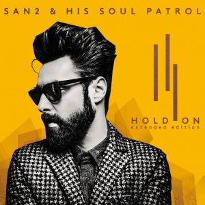 San2 & His Soul Patrol Hold On Cover