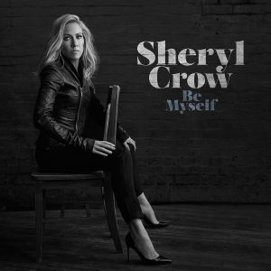 Sheryl Crow Be Myself Cover