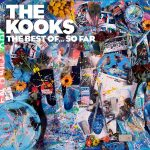 The Kooks The Best Of ... So Far Cover