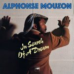 Alphonse Mouzon In Search Of A Dream Cover