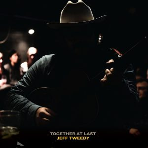 Jeff Tweedy Together At Last Cover