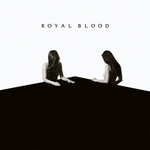 Royal Blood How Did We Get So Dark Cover