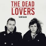 The Dead Lovers Slow Back Cover