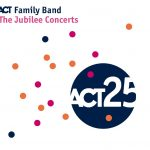 ACT Family Band The Jubilee Concerts Cover