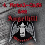 Das 4. Metal-Café der Angelhill Warriors