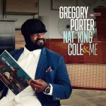 Gregory Porter Nat King Cole and Me Cover