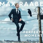 Max Raabe Der perfekte Moment Cover