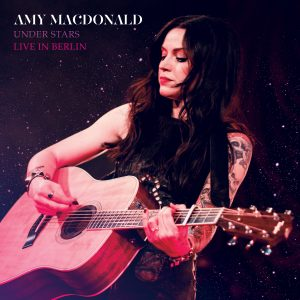 Amy Macdonald Under Stars Live In Berlin Cover