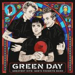 Green Day Greatest Hits God's Favorite Band Cover