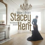 Stacey Kent I Know I Dream Cover