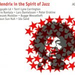 Various Artists Hendrix In The Spirit Of Jazz Cover