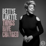 Bettye Lavette // Things Have Changed