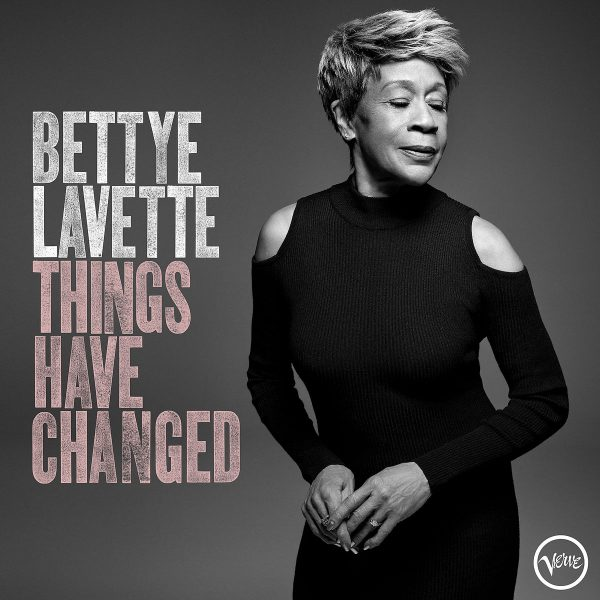 Bettye LaVette Things Have Changed Cover