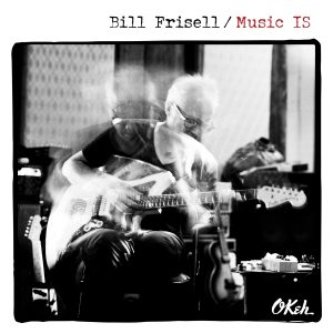 Bill Frisell Music IS Cover