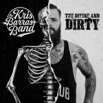 Kris Barras Band // The Divine And Dirty