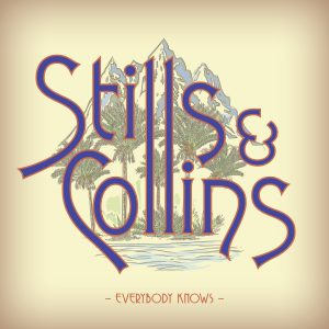 Stephen Stills and Judy Collins Everybody Knows Cover