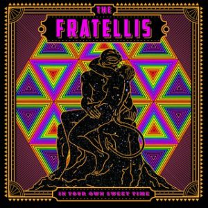 The Fratellis In Your Own Sweet Time Cover