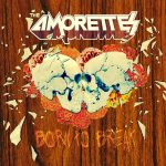 The Amorettes Born To Break Cover