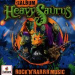 Heavysaurus Rock'n'Rarrr Music Cover